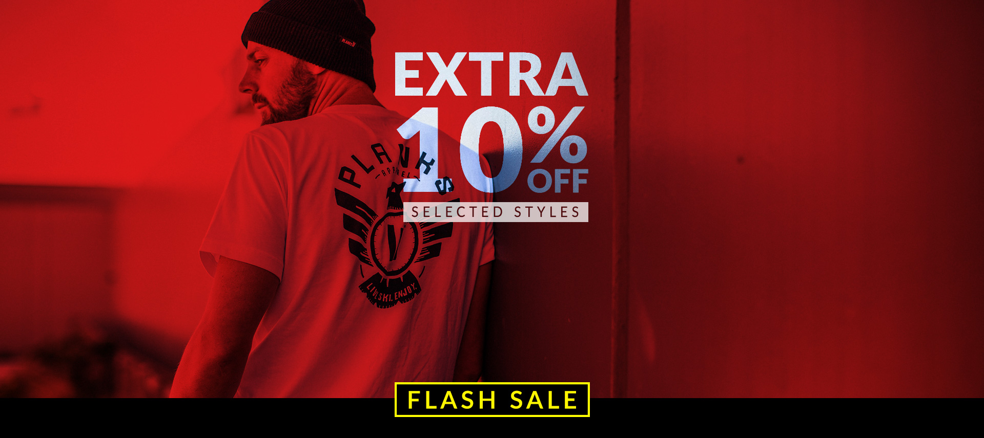 EXTRA 10% OFF SELECTED STYLES*